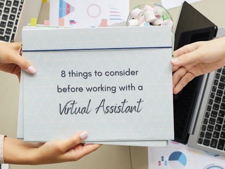 8 THINGS TO CONSIDER BEFORE WORKING WITH A VIRTUAL ASSISTANT