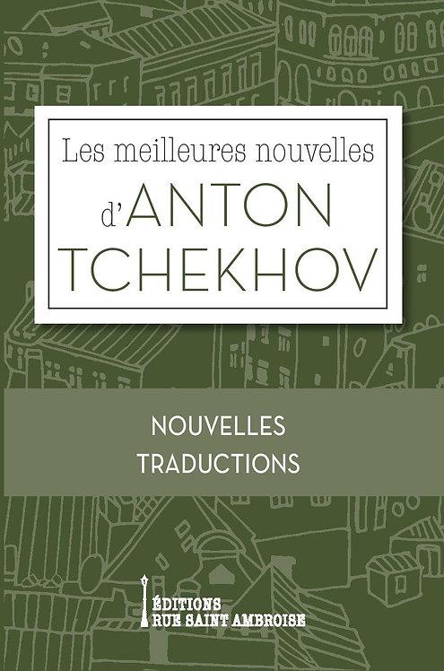 Les meilleures nouvelles d'Anton Tchekhov