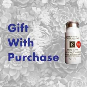 Springtime SPF Gift With Purchase