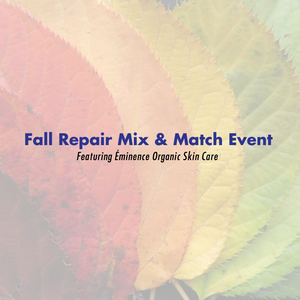 Fall Repair Mix & Match Event with Eminence