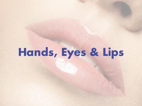 Berta's Picks for Hands, Eyes & Lips