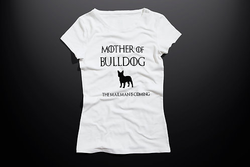 Blusa Mother of Bulldog