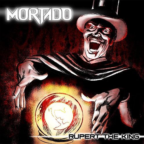 """MORTADO """"Rupert the King"""" Cd"""