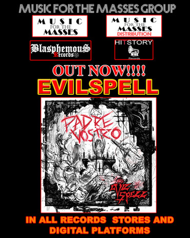 """OUT TODAY!!!!! EVILSPELL """"Padre Vostro"""""""