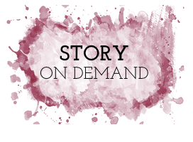 STORY ON DEMAND
