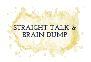 STRAIGHT TALK AND BRAIN DUMPS