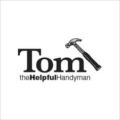 Tom — The Helpful Handyman