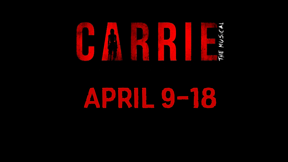 Carrie The Musical April 16th Student Admission