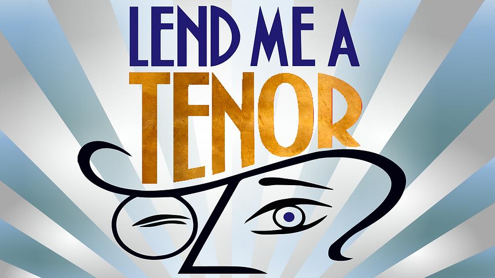 Lend Me a Tenor Sun Nov 22 Regular Price