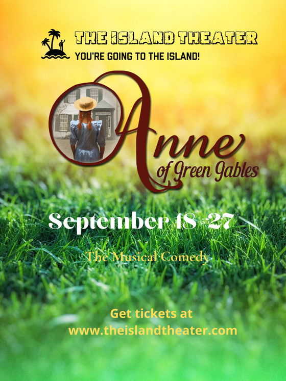 Anne of Green Gables Opens in September.