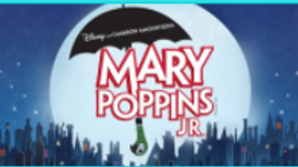 of Mary Poppins Jr Workshop Session 4 Ages 12-18 Teen Payment Plan/Deposit