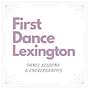 First Dance Lexington Logo - Private Wedding Dance Lessons And Choreography All Levels and All Ages