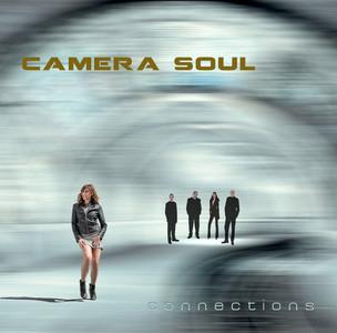 CAMERA SOUL - Connections Album