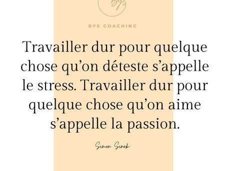 Stress, travail et passion