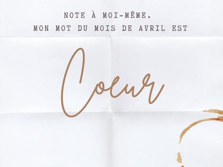 LE COEUR : mot du mois d'avril