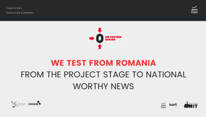 WE TEST FROM ROMANIA – From the project stage to national worthy news