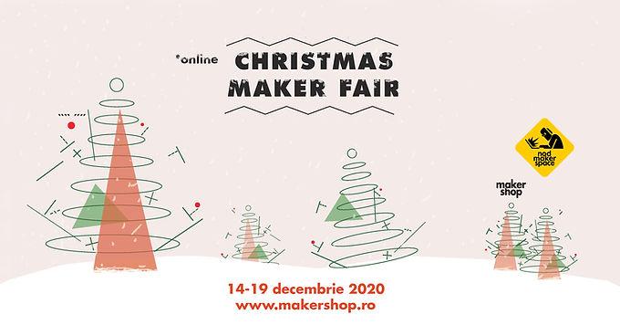 Christmas Maker Fair – Targul online de Craciun unde designerii, artizanii autohtoni si micii producatori isi pot vinde creatiile