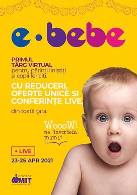 E-Bebe live, targul virtual dedicat familiilor si parintilor din Romania are loc pe 23-25 Aprilie