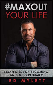 Max Out Your Life by Ed Mylett