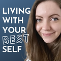 Podcast artwork living with yourbestself