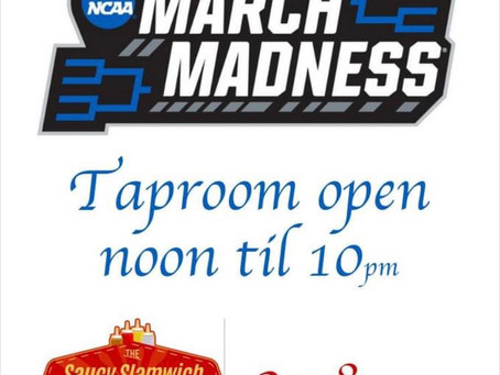 March Madness = open early