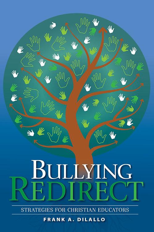 Bullying Redirect - Christian Educator Edition