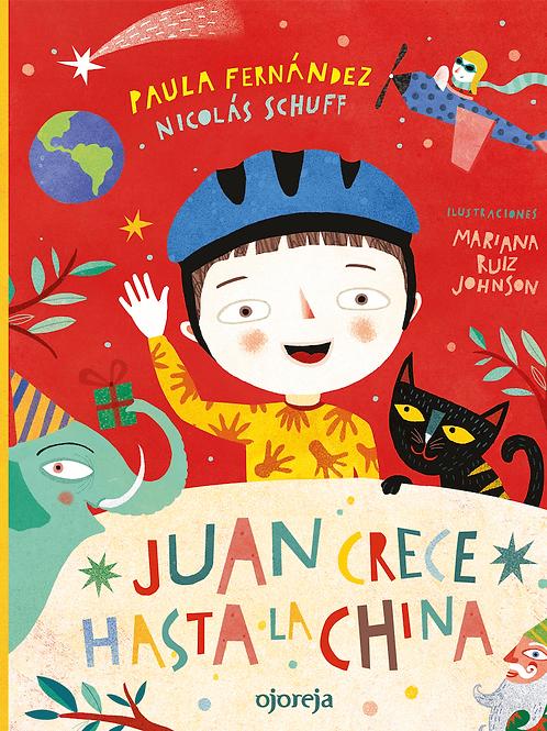 Juan crece hasta la China