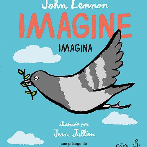 Imagine. Imagina