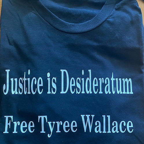 Justice is Desideratum Shirt