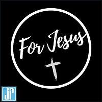 For Jesus.jpg