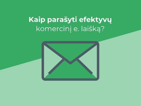 Kaip parašyti efektyvų komercinį e. laišką?