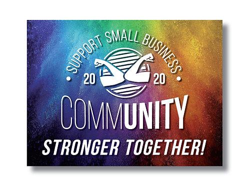 CommUNITY Stronger Together Yard Sign