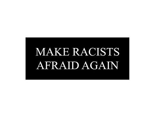 Make Racist Afraid Again Patch