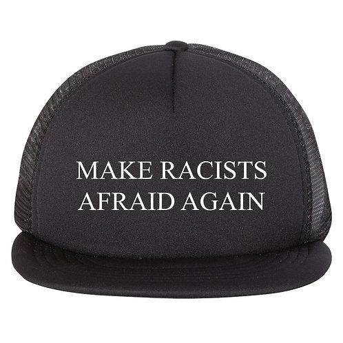 Make Racist Afraid Again Trucker Cap