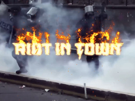 RIOT IN TOWN VIDEO