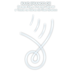 RAIO BRANCO DE SERAPIS BEY