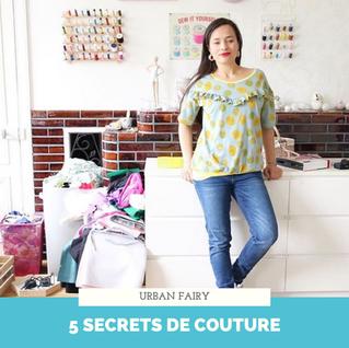 Secrets de couture : les 5 astuces d'Elsa