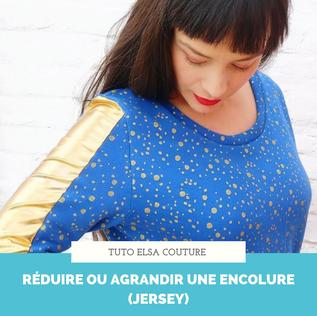 Tuto couture : réduire ou agrandir une encolure (jersey)