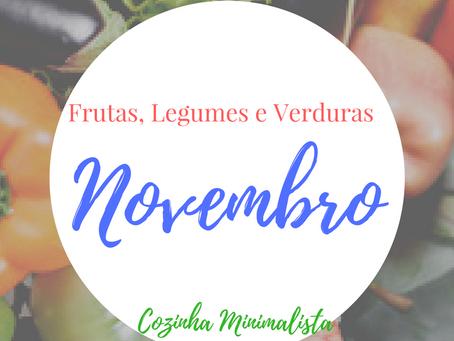 Frutas, verduras e legumes do mês Novembro!
