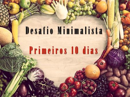 Desafio minimalista primeiros 10 dias