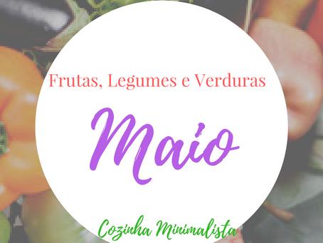 Frutas, verduras e legumes do mês Maio!