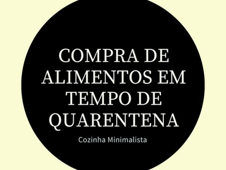 COMPRA DE ALIMENTOS EM TEMPO DE QUARENTENA