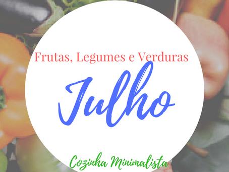 Frutas, verduras e legumes do mês Julho!