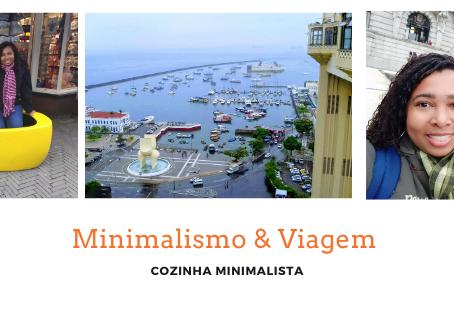 Como o minimalismo me ajudou a viajar