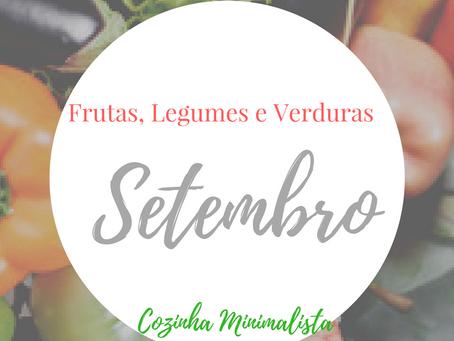 Frutas, verduras e legumes do mês Setembro!