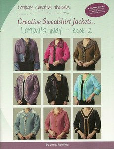 Creative Sweatshirt Jackets...Londa's Way - Book 2