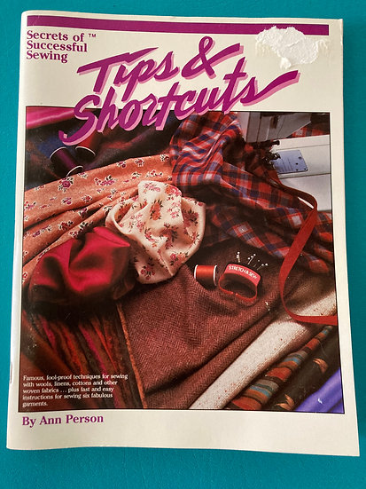 Secrets of Successful sewing - Tips & Shortcuts by Ann Person