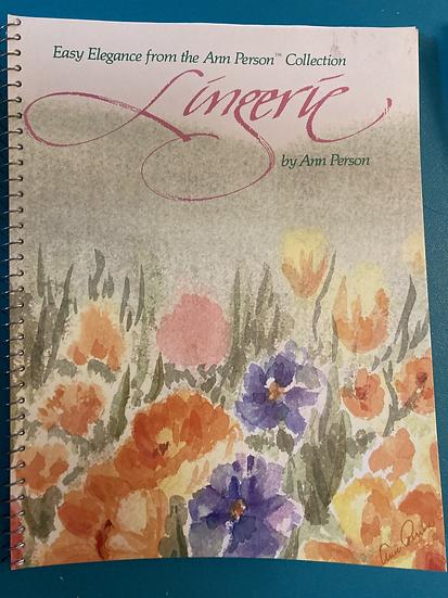 Lingerie Spiral Bound Book by Ann Person