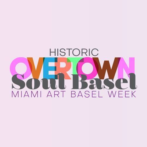 SouthEast Overtown Soul Basel