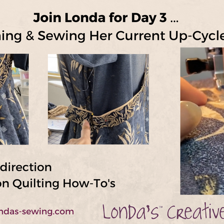 Day 4 WITH Video: More Sewing & Decisions on Up-Cycle Top